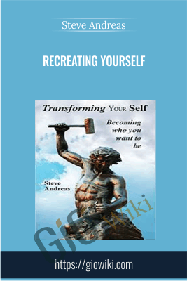 Recreating Yourself - Steve Andreas
