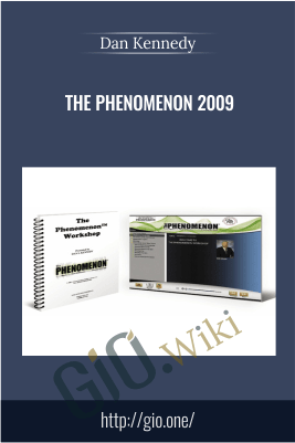 The Phenomenon 2009 – Dan Kennedy