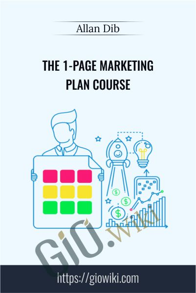 The 1-Page Marketing Plan Course - Allan Dib