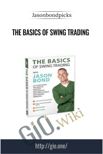 The Basics of Swing Trading – Jasonbondpicks