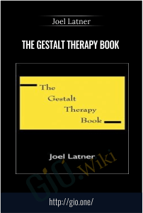 The Gestalt Therapy Book – Joel Latner