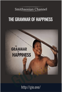 The Grammar Of Happiness – Smithsonian Channel
