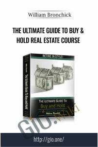 The Ultimate Guide to Buy & Hold Real Estate Course – William Bronchick