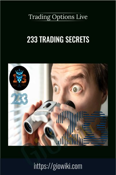 233 Trading Secrets – Trading Options Live