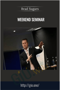 Weekend Seminar - Brad Sugars
