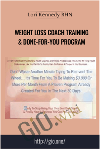 Weight Loss Coach Training & Done-For-You Program – Lori Kennedy RHN
