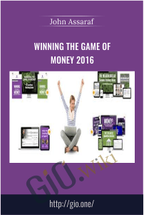 Winning the Game of Money 2016 – John Assaraf