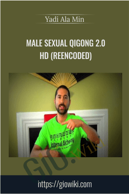 Male Sexual QiGong 2.0 HD (Reencoded) – Yadi Ala min