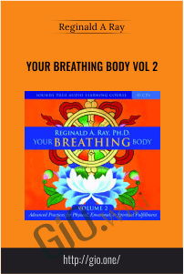 Your Breathing Body VOL 2 – Reginald A Ray