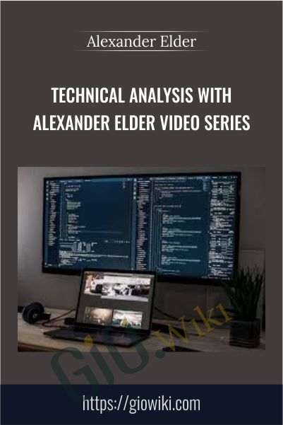 Technical Analysis With Alexander Elder Video Series – Alexander Elder