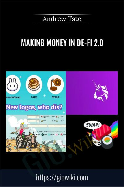 Making Money in De-Fi 2.0 – Andrew Tate