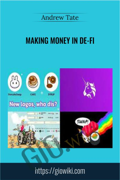 Making Money in De-Fi – Andrew Tate