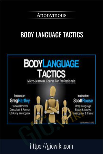 Body Language Tactics - Scott Rouse and Greg Hartley