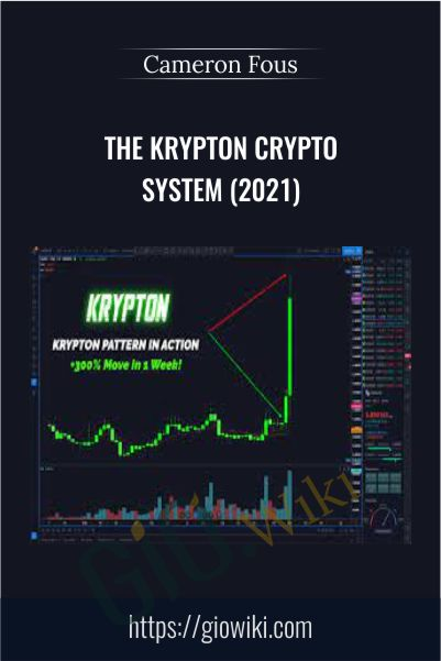 The Krypton Crypto System (2021) – Cameron Fous