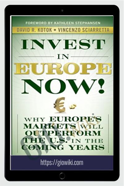 Invest In Europe Now! – David R.Kotok