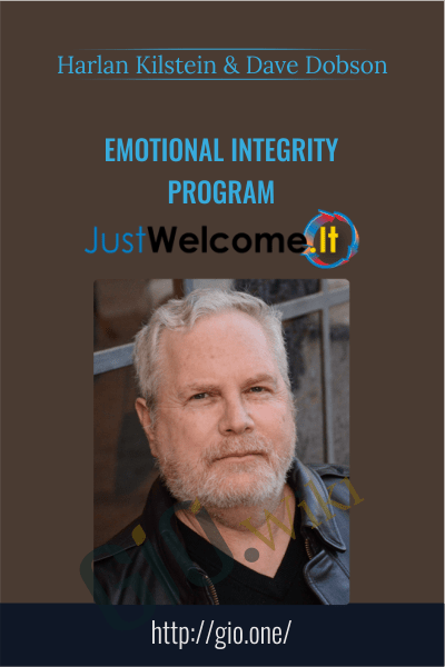 Emotional Integrity Program - Harlan Kilstein & Dave Dobson