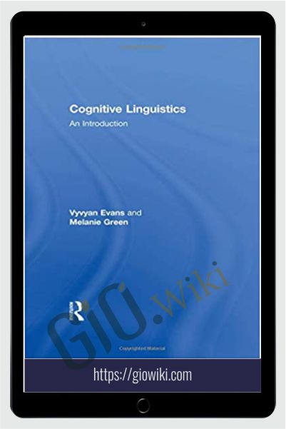 Cognitive Linguistics An Introduction - Vyvyan Evans & Melanie Green