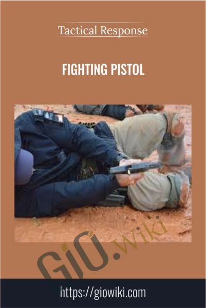 Fighting Pistol – Tactical Response