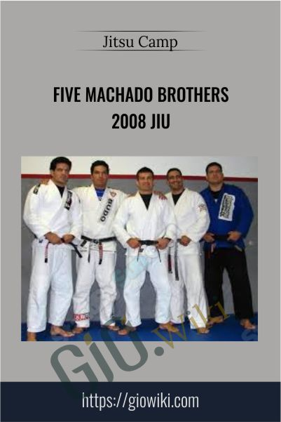 Five Machado Brothers 2008 Jiu - Jitsu Camp