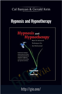 Hypnosis and Hypnotherapy – Cal Banyan & Gerald Kein