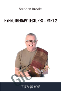 Hypnotherapy Lectures – Part 2 – Stephen Brooks