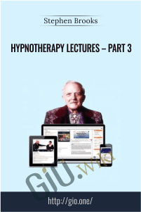 Hypnotherapy Lectures – Part 3 – Stephen Brooks