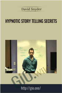 Hypnotic Story Telling Secrets – David Snyder