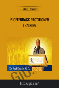 Biofeedback Pactitioner Training – Iquim – Dr Paul Drouin