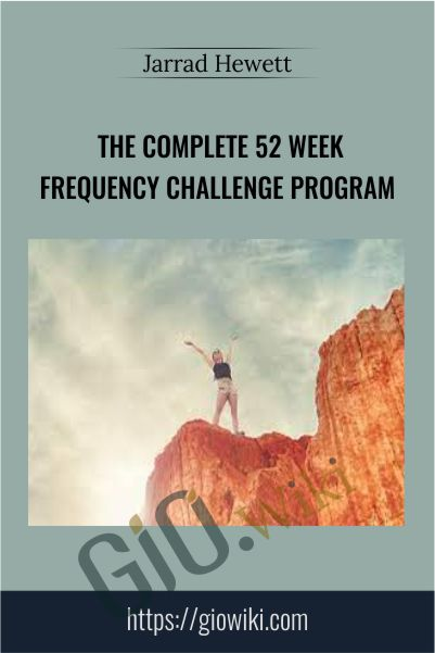 The Complete 52 Week Frequency Challenge Program - Jarrad Hewett