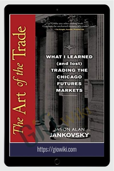 The Art Of The Trade – Jason Alan Jankovsky