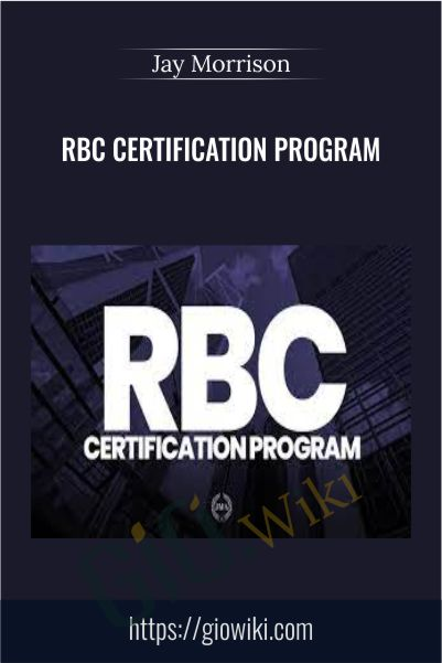 RBC Certification Program – Jay Morrison
