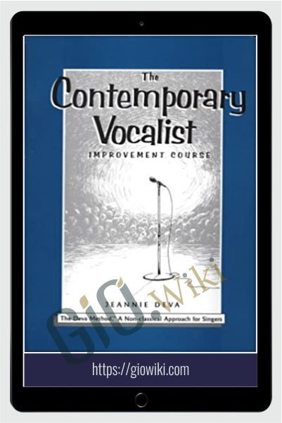The Contemporary Vocalist Improvement Course - Jeannie Deva