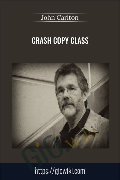 CRASH Copy Class – John Carlton