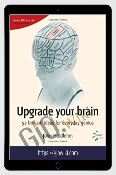 Upgrade Your Brain - John Middleton