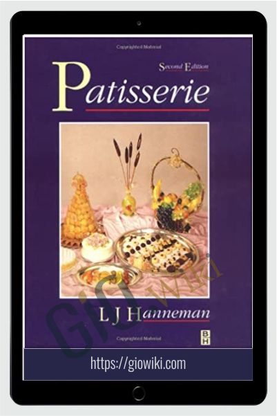 Patisserie, Second Edition - Leonard J Hanneman