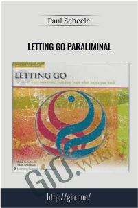 Letting Go paraliminal - Paul scheele