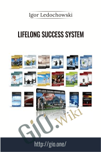 Lifelong Success System – Igor Ledochowski