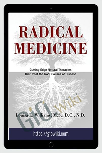 Radical Medicine 2011 - Louisa L. Williams