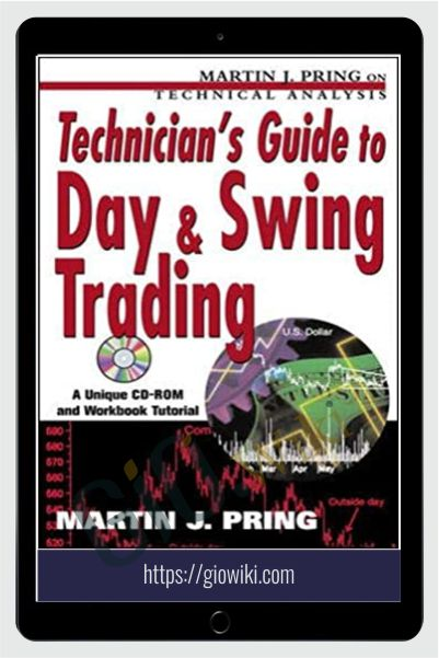 Technician's Guide To Day And Swing Trading – Martin Pring