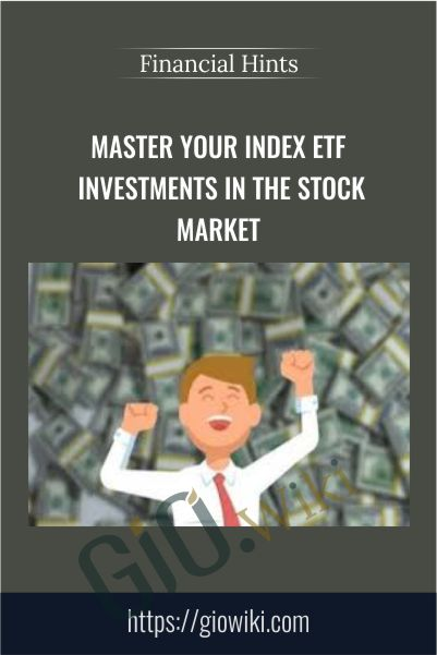 Master your Index ETF investments in the stock market - Financial Hints