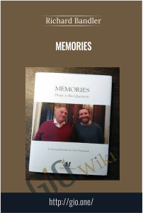 Memories – Richard Bandler