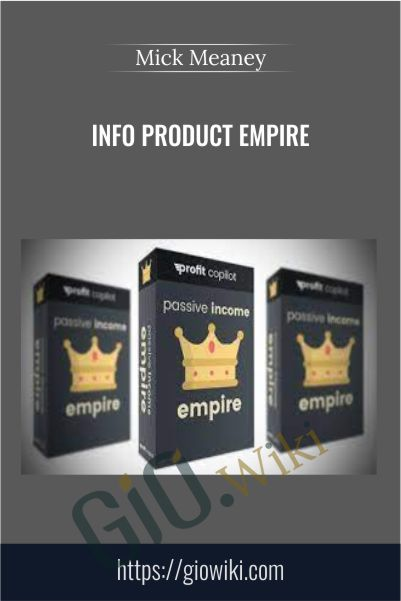 Info Product Empire – Mick Meaney