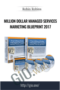 Million Dollar Managed Services Marketing Blueprint 2017 – Robin Robins