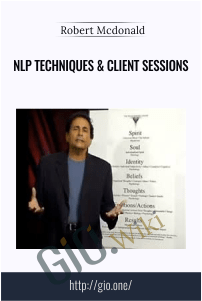 NLP Techniques & Client Sessions – Robert Mcdonald