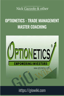 Optionetics - Trade Management Master Coaching - Nick Gazzolo & Christina DuBois-Nugent
