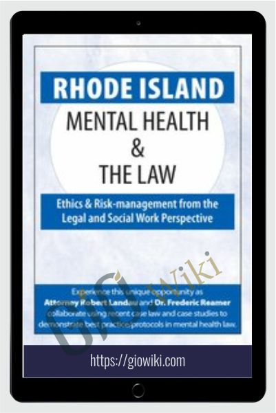 Rhode Island Mental Health & The Law - 2020 - Robert Landau & Frederic Reamer