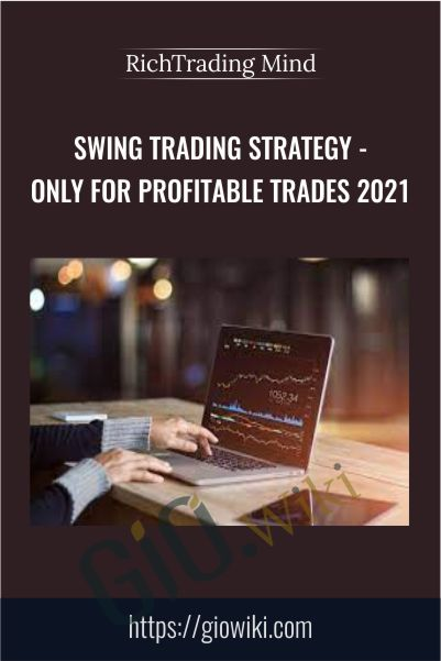 Swing Trading Strategy - Only for Profitable Trades 2021 - RichTrading Mind