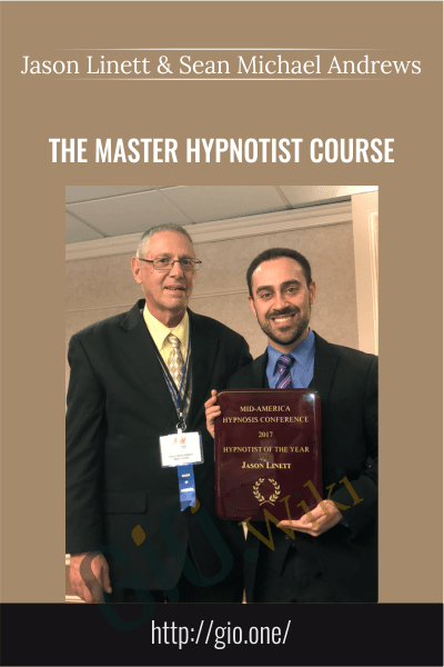 The Master Hypnotist Course - Jason Linett and Sean Michael Andrews