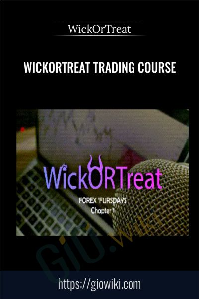 WickOrTreat Trading Course – WickOrTreat
