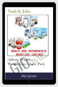 iAfform Wealth – Weight Loss – Love Pack – Noah St. John